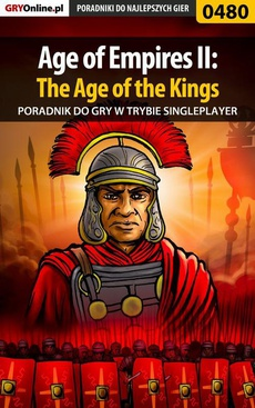 Age of Empires II: The Age of the Kings - Single Player - poradnik do gry