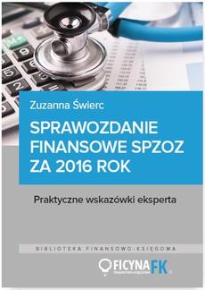 Sprawozdanie finansowe samodzielnego publicznego zakładu opieki zdrowotnej za 2016 rok