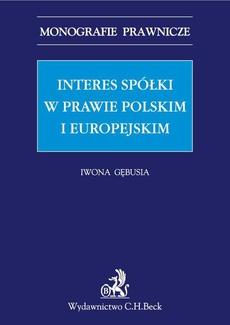 Interes spółki w prawie polskim i europejskim