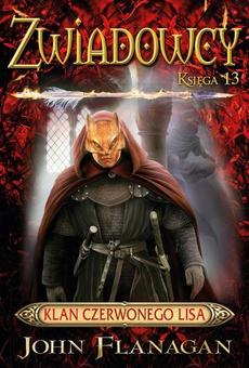 Zwiadowcy Księga 13 Klan Czerwonego Lisa