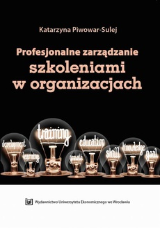 Profesjonalne zarządzanie szkoleniami w organizacjach