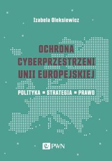 Ochrona cyberprzestrzeni Unii Europejskiej