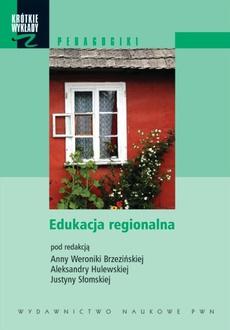 Edukacja regionalna. Wybór tekstów