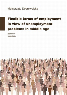 Flexible forms of employment in view of unemployment problems in middle age
