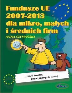 Fundusze UE 2007-2013 dla mikro małych i średnich firm