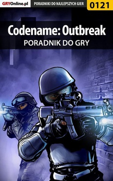 Codename: Outbreak - poradnik do gry