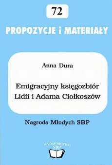 Emigracyjny księgozbiór Lidii i Adama Ciołkoszów w Miejskiej Bibliotece Publicznej im. J. Słowackiego w Tarnowie