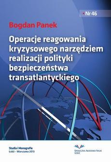 Operacje reagowania kryzysowego narzędziem realizacji polityki bezpieczeństwa transatlantyckiego
