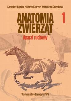 Anatomia zwierząt, t. 1