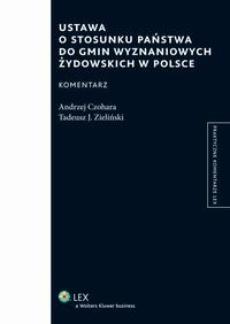 Ustawa o stosunku Państwa do gmin wyznaniowych żydowskich w Polsce. Komentarz