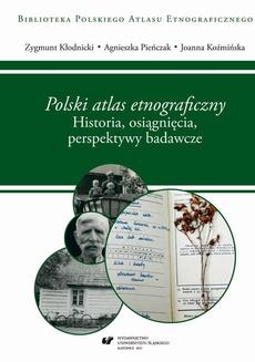 """""""Polski atlas etnograficzny"""". Historia, osiągnięcia, perspektywy badawcze"""