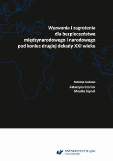 Wyzwania i zagrożenia dla bezpieczeństwa międzynarodowego i narodowego pod koniec drugiej dekady XXI wieku - 13 Przestępczość narkotykowa na przykładzie województwa śląskiego – zagrożenia lokalne i zewnętrzne – międzynarodowe
