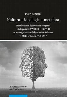 Kultura - ideologia - metafora