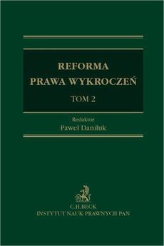 Reforma prawa wykroczeń. Tom II
