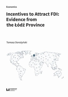 Incentives to Attract FDI: Evidence from the Łódź Province
