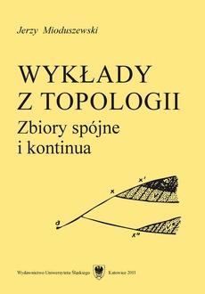 Wykłady z topologii - 06 Wykład VI, Lokalna spójność w zakresie kontinuów