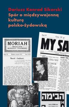 Spór o międzywojenną kulturę polsko żydowską