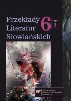 Przekłady Literatur Słowiańskich. T. 6. Cz. 2: Bibliografia przekładów literatur słowiańskich (2014) - 06 Przekłady słowacko-polskie i polsko-słowackie