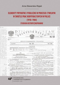 Elementy prywatne i publiczne w procesie cywilnym w świetle prac kodyfikacyjnych w Polsce (1918–1964) - 05 Cz. 1. Rozdz. 6. Postępowanie sporne przed pierwszą instancją w pracach Komisji Kodyfikacyjnej nad projektem kodeksu postępowania cywilnego...
