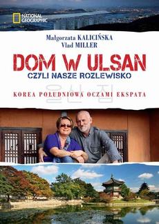 Dom w Ulsan, czyli nasze rozlewisko