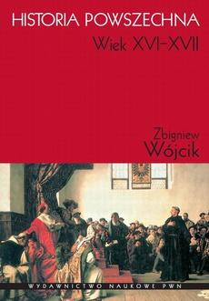 Historia powszechna. Wiek XVI-XVII