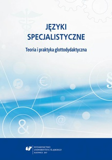 Języki specjalistyczne. Teoria i praktyka glottodydaktyczna - 01 Język specjalistyczny a język podstawowy – elementy wspólne i różnicujące