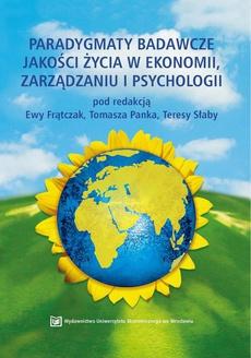 Paradygmaty badawcze jakości życia w ekonomii, zarządzaniu i psychologii