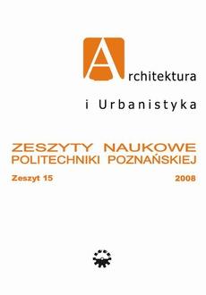 Architektura i Urbanistyka Zeszyt naukowy 15/2008
