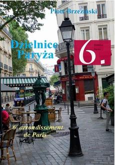 Dzielnice Paryża. 6. Dzielnica Paryża - Budynki Religijne / Édifices religieux