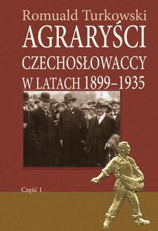 Agraryści czechosłowaccy w latach 1899-1935 część 1