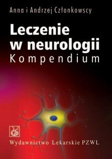 Leczenie w neurologii. Kompendium