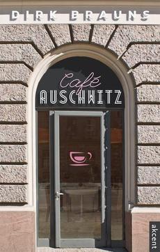 Cafe Auschwitz