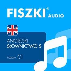 FISZKI audio – j. angielski – Słownictwo 5