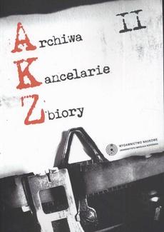 Archiwa Kancelarie Zbiory, t. 2