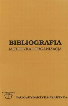 Bibliografia: metodyka i organizacja
