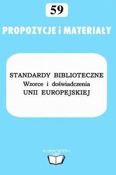 Standardy biblioteczne: wzorce i doświadczenia Unii Europejskiej