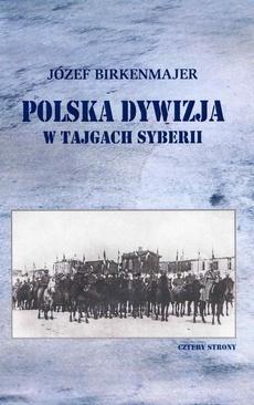 Polska dywizja w tajgach Syberii