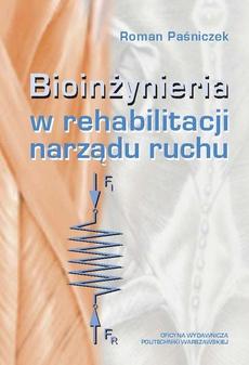 Bioinżynieria w rehabilitacji narządu ruchu