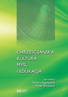 Chrześcijańska kultura myśl i edukacja