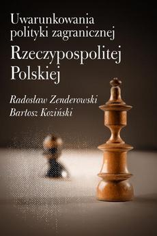 Uwarunkowania polityki zagranicznej Rzeczypospolitej Polskiej