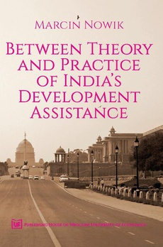 Between theory and practice of india's development assistance