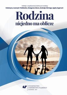 Rodzina niejedno ma oblicze – refleksja o współczesnej rodzinie - 02 Rodzina jako naturalny i (nie)jedyny system wsparcia dzieci i młodzieży z niepełnosprawnością