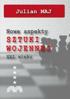 Nowe aspekty sztuki wojennej XXI wieku - Spis Treści + Wstęp