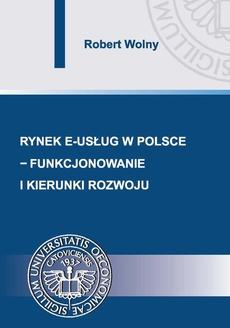 Rynek e-usług w Polsce – funkcjonowanie i kierunki rozwoju