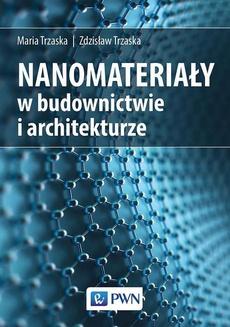 Nanomateriały w architekturze i budownictwie