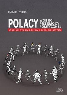 Polacy wobec przemocy politycznej