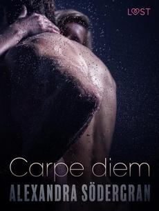 Carpe diem - opowiadanie erotyczne