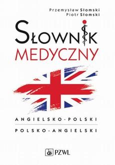 Słownik medyczny angielsko-polski polsko-angielski