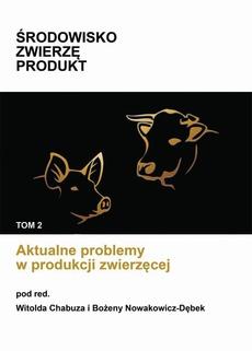 Aktualne problemy w produkcji zwierzęcej
