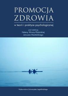 Promocja zdrowia w teorii i praktyce psychologicznej